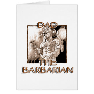 Dad the Barbarian Note Card