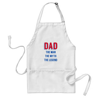 Dad the man the myth the legend Father s day Aprons