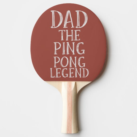Dad The Ping Pong Legend Red Paddle
