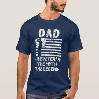 Dad the Veteran the Myth the Legend Military shirt