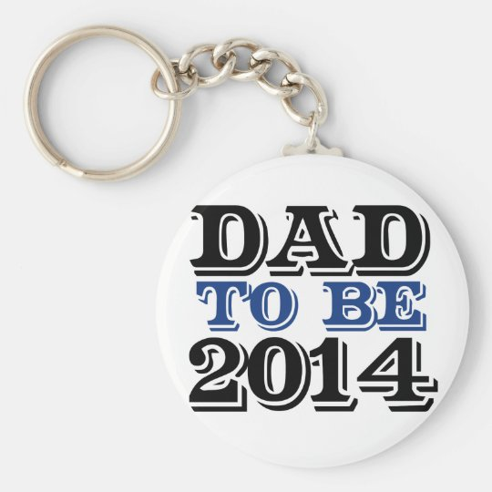 Dad to be in 2014 basic round button key ring