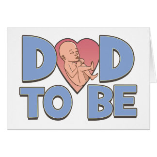 Dad to Be Maternity Greeting Card