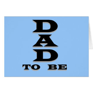 Dad to Be Tshirts and Gifts Greeting Card
