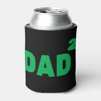 Dad to the Second Power Can Cooler