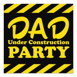 Dad Under Construction Party 13 Cm X 13 Cm Square Invitation Card