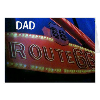 DAD YOU ARE A CLASSIC-50th JUST LIKE RT. 66! Greeting Card