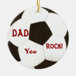 Dad You Rock! Soccer Ball Keepsake Double-Sided Ceramic Round Christmas Ornament