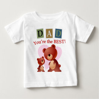 Dad, You're the best. T-shirts
