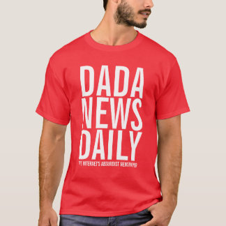 Dada News Daily T-Shirt