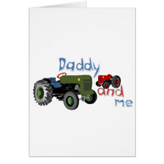 Daddy and Me Tractors Card