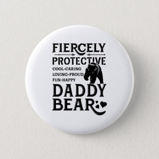 daddy bear 6 cm round badge
