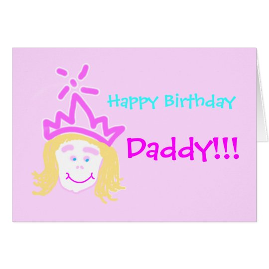 Daddy Birthday from Princess with verse Card