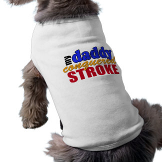 Daddy Conquered Stroke Shirt