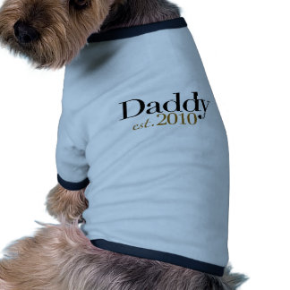 Daddy Est 2010 Dog T-shirt