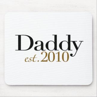 Daddy Est 2010 Mouse Pad