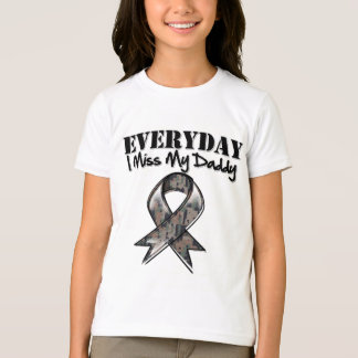Daddy - Everyday I Miss My Hero Military T-Shirt