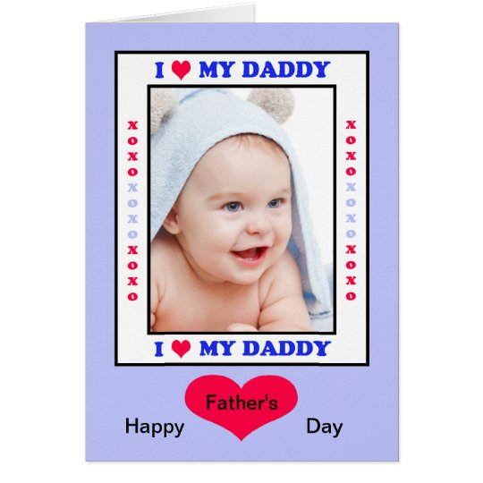 Daddy Fathers Day Card - I Heart My