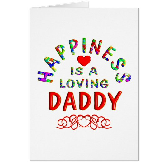 Daddy Happiness Card