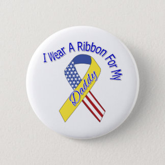 Daddy - I Wear A Ribbon Military Patriotic 6 Cm Round Badge