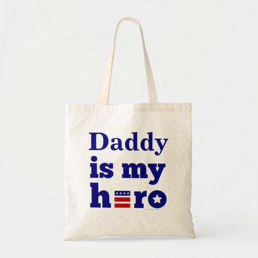 Daddy is My Hero Patriotic Red White and Blue Tote Bag