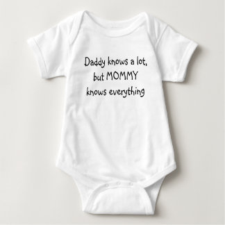 Daddy knows a lot, but MOMMY knows everything Baby Bodysuit