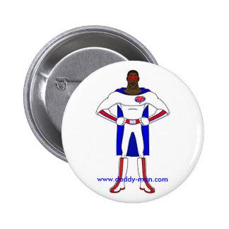 Daddy-Man'sButton Pin