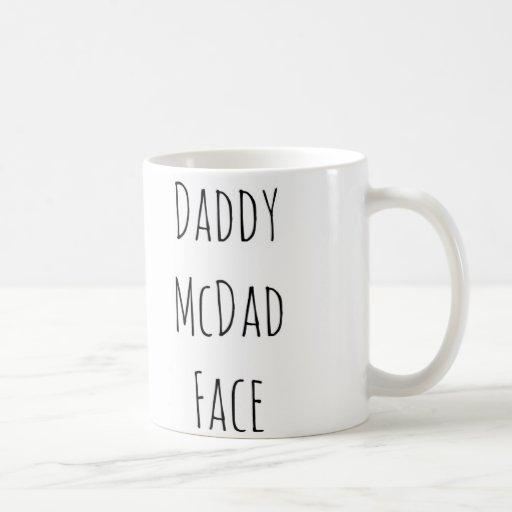 Daddy McDad face valentine Father's Day birthday Coffee Mug