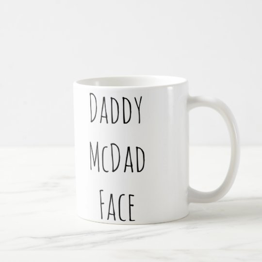 Daddy McDad face valentine Father's Day birthday Coffee