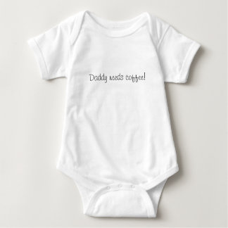 Daddy needs coffee baby bodysuit