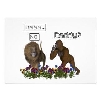 Daddy NO says the lion to the gorilla Invitation