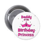Daddy of the 1st Birthday Princess! 6 Cm Round Badge