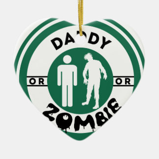 Daddy or Zombie Ceramic Heart Decoration