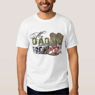 Daddy Protects Our Freedom T Shirt