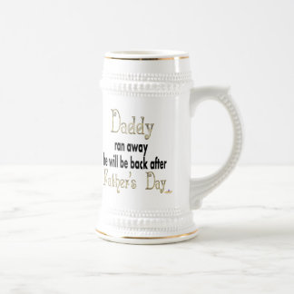 Daddy Ran Away Be Back After Father's Day Coffee Mugs