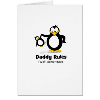 Daddy Rules Penguin Card