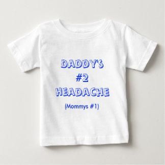 Daddy;s #2 headache tees