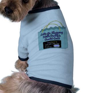 Daddy s Credit Card Doggie Tshirt