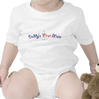 Daddy s First Mate Shirts