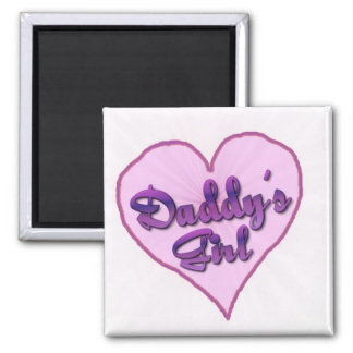"""Daddy""""s Girl Square Magnet"""