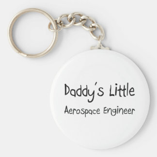 Daddy s Little Aerospace Engineer Key Chain