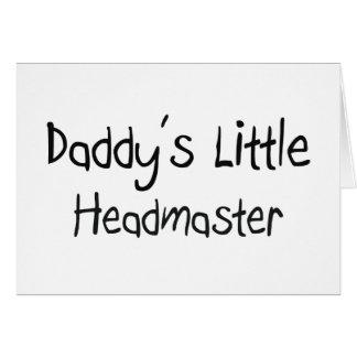 Daddy s Little Headmaster Card