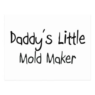 Daddy s Little Mold Maker Postcards