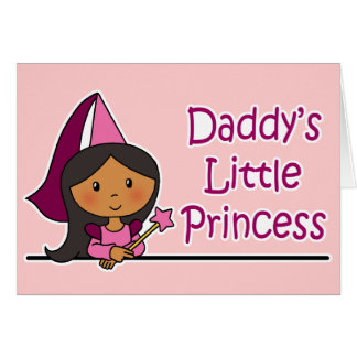Daddy s Little Princess Greeting Cards