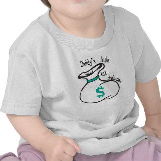 Daddy s Little Tax Deduction Tshirts