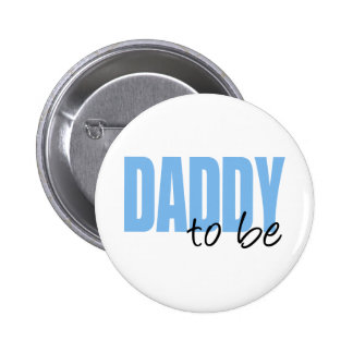 Daddy To Be (Blue Block Font) 6 Cm Round Badge