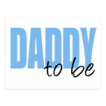 Daddy To Be (Blue Block Font) Post Cards