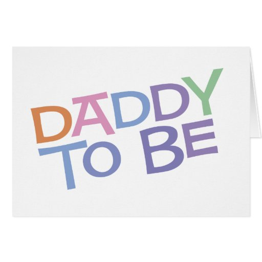 Daddy to Be Cards