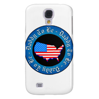 Daddy To Be Samsung Galaxy S4 Case