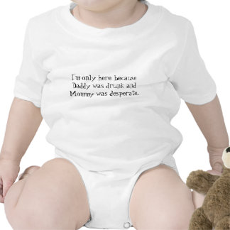 Daddy was drunk and Mommy... Tee Shirt