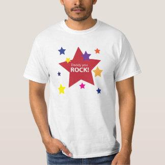 Daddy you rock! tshirts